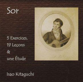 【北口功 CD 「Sor 5 Exercices,19 Lecons & une Etude」】 2017年 / 日本 / 新品 / 販売中 /  2,000円 / ケース有