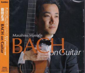 【益田正洋CD BACH on Guitar】 0年 / 日本 / 新品 / 販売中 /  2,592円 / ケース有